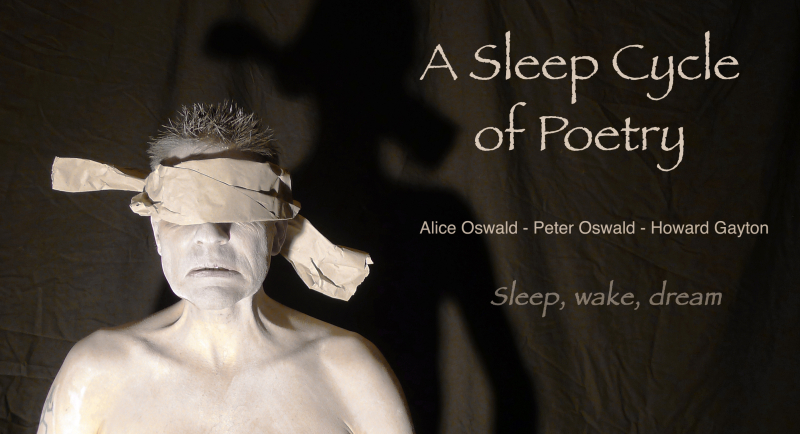 Sleep Cycle: Alice Oswald, Peter Oswald, Howard Gayton